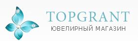 """Ювелирный магазин """"Topgrant"""" отзывы"""